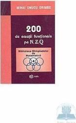 200 De Ecuatii Functionale Pe N Z Q - Mihai Onucu Drimbe