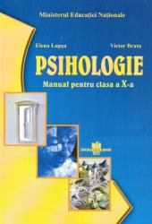 Psihologie manual pentru clasa a X-a autor Elena Lupsa Carti