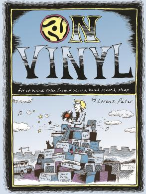 On Vinyl First Hand Tales from a Second Hand Record Shop