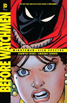 Before Watchmen Minutemen Silk Spectre