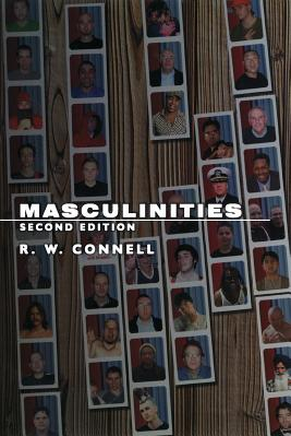 Masculinities Second Edition