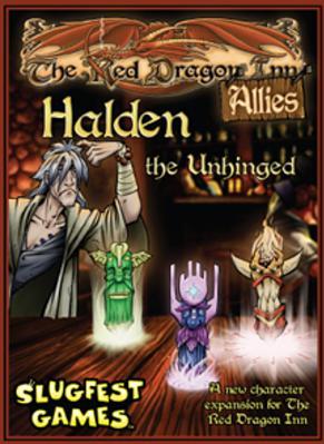 Red Dragon Inn Allies Halden the Unhinged Red Dragon Inn Expansion N A