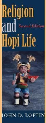 Religion and Hopi Life Second Edition