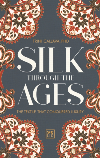 Silk Through the Ages The Textile That Conquered Luxury