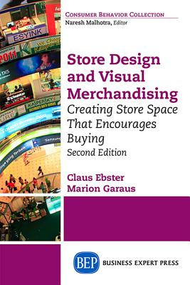 Store Design and Visual Merchandising Second Edition Store Design and Visual Merchandising Second Edition
