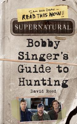 Supernatural Bobby Singer s Guide to Hunting Carti