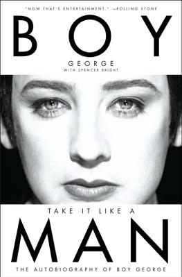Take It Like a Man The Autobiography of Boy George Carti