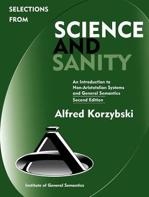 Selections from Science and Sanity Second Edition