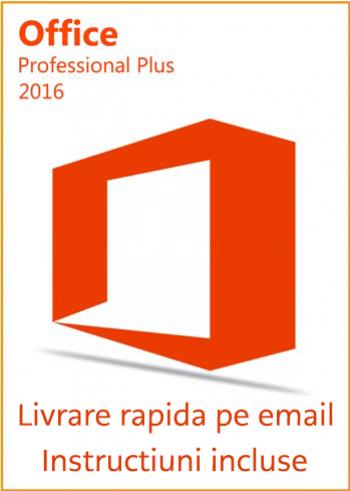 Microsoft Office 2016 Professional Plus Licenta Permanenta Aplicatii desktop