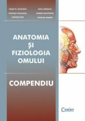 Anatomia si fiziologia omului. Compendiu Carti