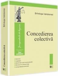 Concedierea Colectiva - Brindusa Vartolomei Carti