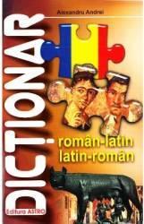 Dictionar roman-latin latin-roman - Alexandru Andrei