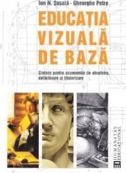 Educatia vizuala de baza - Ion N. Susala Gheorghe Petre