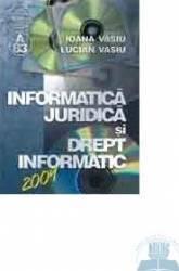Informatica Juridica Si Drept Informatic - Ioana Vasiu Lucian Vasiu Carti