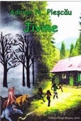 Jivine - Adrian N. Plescau