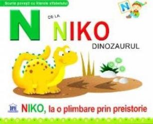 N de la Niko Dinozaurul - Niko la o plimbare prin preistorie cartonat