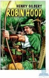 Robin Hood - Henry Gilbert Carti