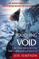Touching the Void The True Story of One Mans Miraculous Survival Carti