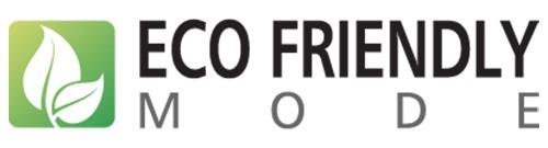 Eco Friendly Mode